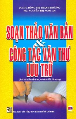 Soạn Thảo Văn Bản Và Công Tác Văn Thư Lưu Trữ