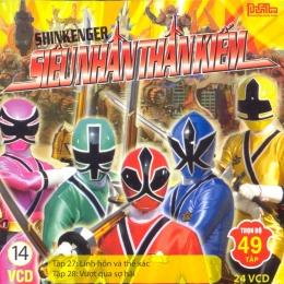 VCD 14: Shinkenger Siêu Nhân Thần Kiếm (Tập 27 & Tập 28)