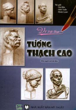 Vẽ Vật Thực - Tượng Thạch Cao (Cho Người Mới Bắt Đầu)