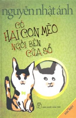 Có Hai Con Mèo Ngồi Bên Cửa Sổ - Phiên Bản Màu Đặc Biệt (Bìa Cứng)