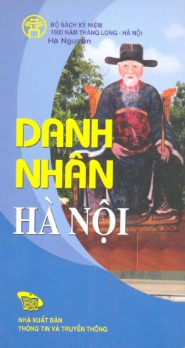 Bộ Sách Kỷ Niệm 1000 Năm Thăng Long - Hà Nội - Danh Nhân Hà Nội (Song Ngữ Việt - Anh)