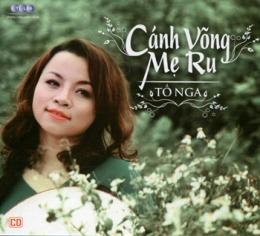 CD Cánh Võng Mẹ Ru - Tố Nga