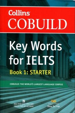 Collins Cobuild - Key Words For IELTS - Book 1: Starter