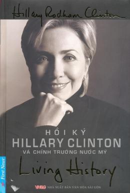 Hồi Ký Hillary Clinton Và Chính Trường Nước Mỹ