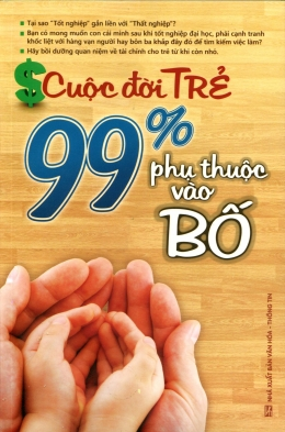 Cuộc Đời Trẻ 99% Phụ Thuộc Vào Bố