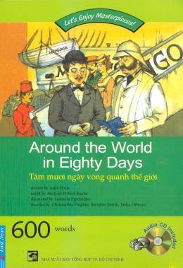 Tám Mươi Ngày Vòng Quanh Thế Giới (Kèm 1 CD)