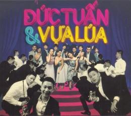 CD + DVD Vựa Lúa - Đức Tuấn