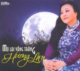 CD Mơ Lại Vầng Trăng - Hương Lan