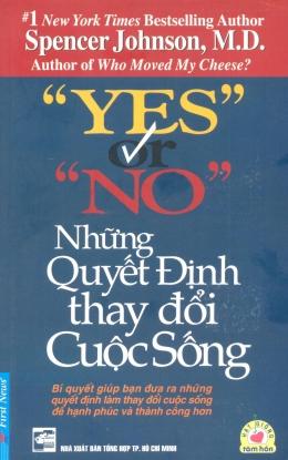 Yes Or No - Những Quyết Định Thay Đổi Cuộc Sống