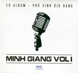 CD Phố Xinh Dịu Dàng - Minh Giang (Vol.1)