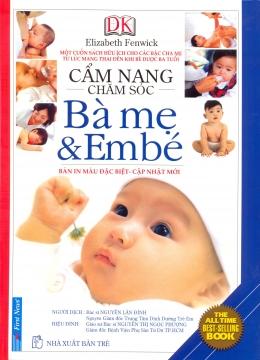 Cẩm Nang Chăm Sóc Bà Mẹ Và Em Bé (Bìa Cứng)