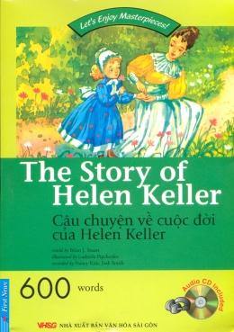 Câu Chuyện Về Cuộc Đời Của Helen Keller (Kèm 1 CD)