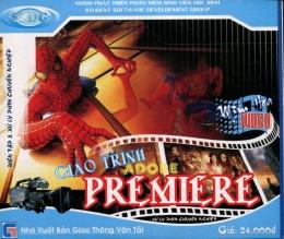Đĩa CD - Giáo Trình Adobe Premiere (Xử Lý Phim Chuyên Nghiệp)