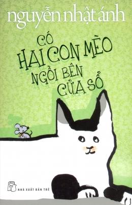 Có Hai Con Mèo Ngồi Bên Cửa Sổ (Bìa Mềm)
