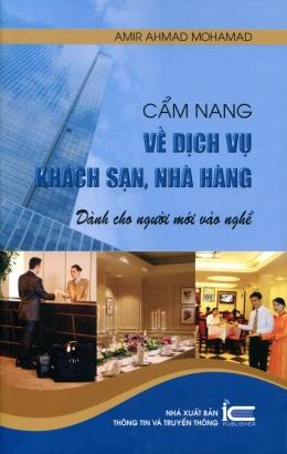 Cẩm Nang Về Dịch Vụ Khách Sạn, Nhà Hàng (Dành Cho Người Mới Vào Nghề)