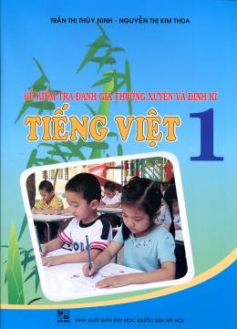 Đề Kiểm Tra Đánh Giá Thường Xuyên Và Định Kỳ Tiếng Việt 1