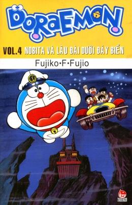 Doraemon - Vol.4 - Nobita Và Lâu Đài Dưới Đáy Biển