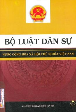 Bộ Luật Dân Sự - Nước Cộng Hòa Xã Hội Chủ Nghĩa Việt Nam