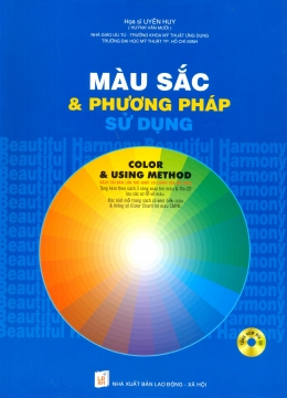 Màu Sắc Và Phương Pháp Sử Dụng - Tặng Kèm Đĩa CD