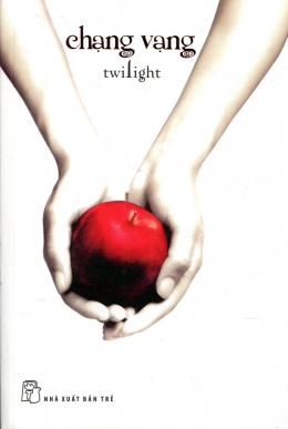 Chạng Vạng - Twilight