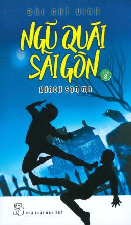 Ngũ Quái Sài Gòn - Tập 8: Khách Sạn Ma