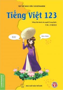 Tiếng Việt 123 - Tiếng Việt Dành Cho Người Trung Quốc