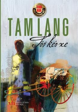 Tôi Kéo Xe - Truyện của Tam Lang - GIẢM 21%