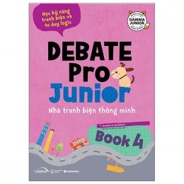 Debate Pro Junior: Nhà Tranh Biện Thông Minh Book4