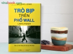 """Cuốn sách """"Trò bịp trên phố Wall"""" của tác giả Michael Lewis"""