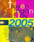 Truyện Ngắn Hay 2005