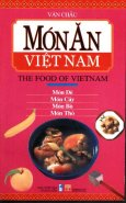 Món Ăn Việt Nam (The Food Of Vietnam) - Món Dê, Món Cầy, Món Bò, Món Thỏ