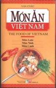 Món Ăn Việt Nam (The Food Of Vietnam) - Món Luộc, Món Ninh, Món Canh
