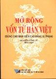Mở Rộng Vốn Từ Hán Việt(Dùng cho sinh viên cao đẳng sư phạm)