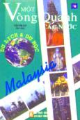 Một Vòng Quanh Các Nước: Malaysia