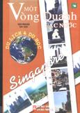 Một Vòng Quanh Các Nước: Singapore