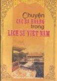 Chuyện các bà hoàng trong lịch sử Việt Nam