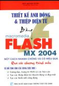 Thiết Kế Ảnh Động & Thiệp Điện Tử Bằng Macromedia Flash Mx 2004