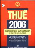 Thuế 2006 -  Biểu Thuế Xuất Khẩu - Nhập Khẩu Tổng Hợp Và Thuế GTGT Hàng Nhập Khẩu