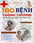 180 Bệnh Thông Thường - Cách Phòng Ngừa Và Chữa Trị