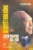 Bí Quyết Hóa Rồng - Lịch Sử Singapore 1965-2000