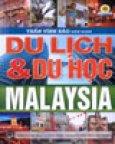 Du Lịch Và Du Học Malaysia