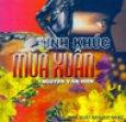 Tình Khúc Mùa Xuân - 10 Tình Khúc Của Nguyễn Văn Hiên (Có 1CD Kèm Theo Sách)