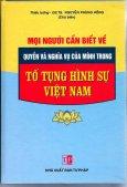 Mọi Người Cùng Biết Về Quyền Và Nghĩa Vụ Của Mình Trong Tố Tụng Hình Sự Việt Nam