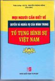 Mọi Người Cần Biết Về Quyền Và Nghĩa Vụ Của Mình Trong Tố Tụng Hình Sự Việt Nam