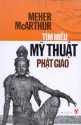 Tìm Hiểu Mỹ Thuật Phật Giáo