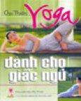 Yoga Dành Cho Giấc Ngủ