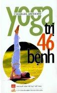 Yoga Trị 46 Bệnh