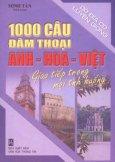 1000 Câu Đàm Thoại Anh - Hoa - Việt Giao Tiếp Trong Mọi Tình Huống