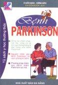 Bệnh PARKINSON - Tủ Sách Y Học Thường Thức