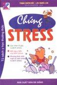 Chứng Stress - Tủ Sách Y Học Thường Thức